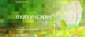 Motionscapes